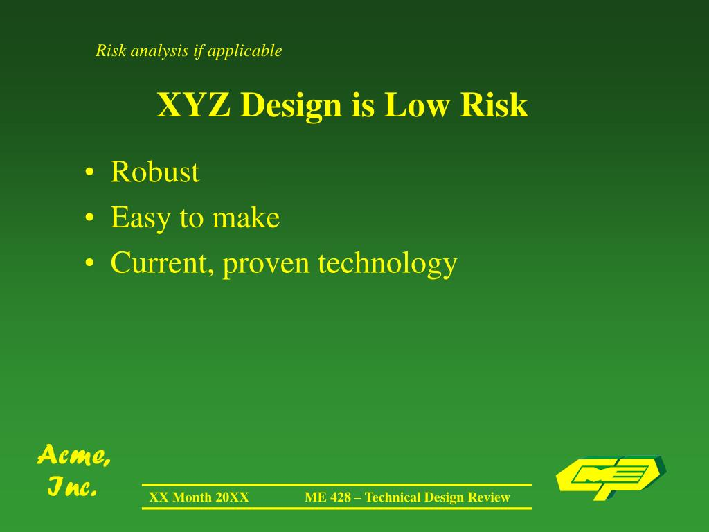 Risk analysis if applicable