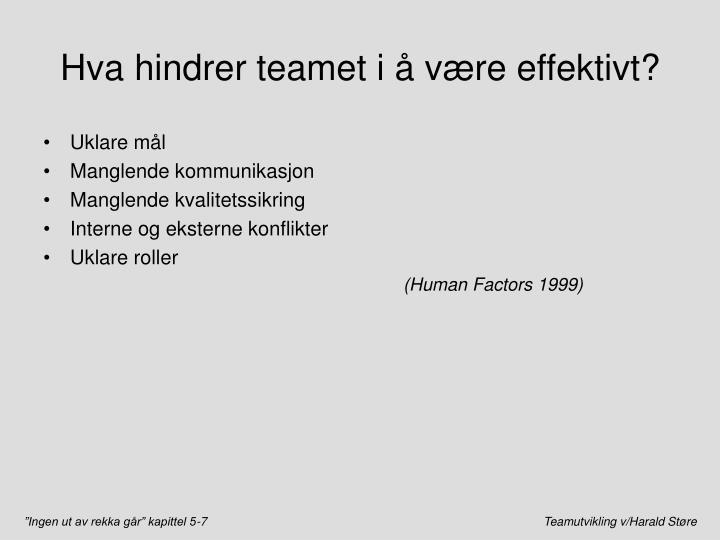 Hva hindrer teamet i å være effektivt?