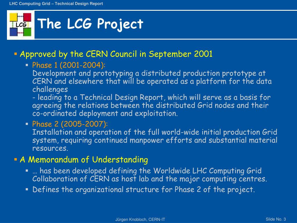 The LCG Project