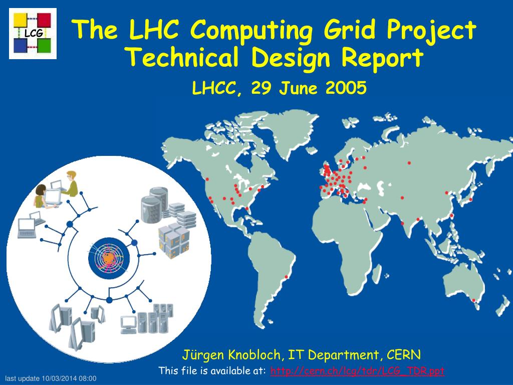 the lhc computing grid project technical design report lhcc 29 june 2005