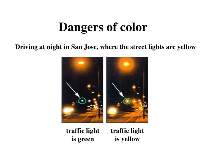 Dangers of color