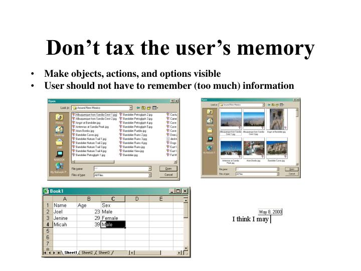 Don't tax the user's memory