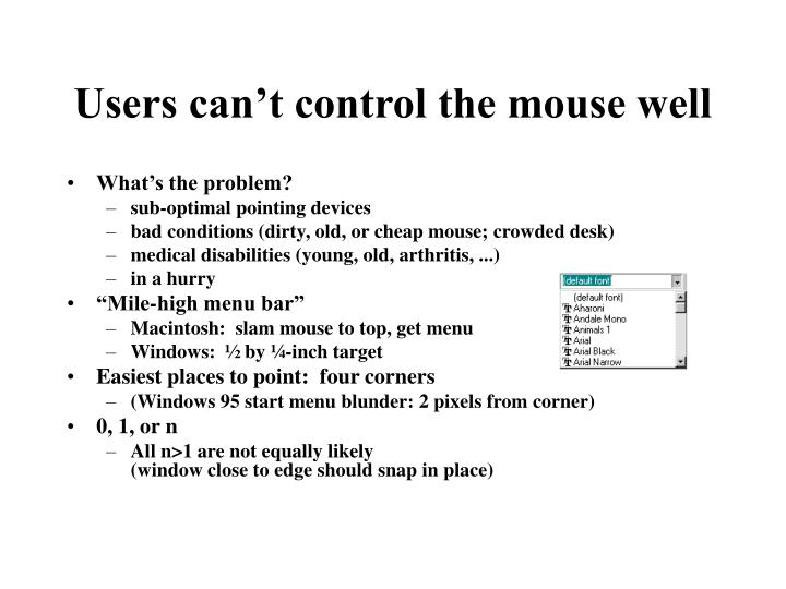 Users can't control the mouse well
