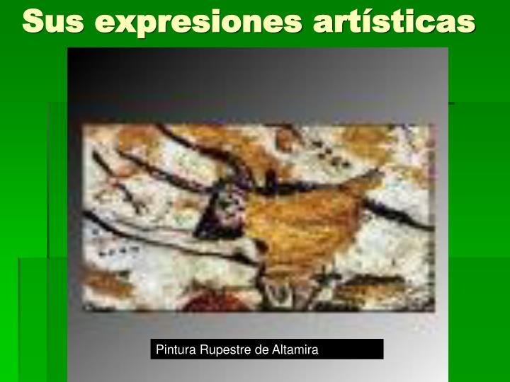 Sus expresiones artísticas