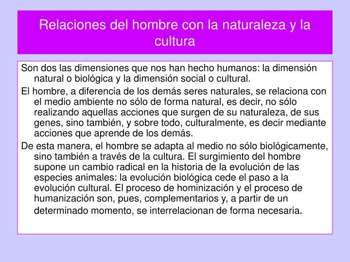 Relaciones del hombre con la naturaleza y la cultura