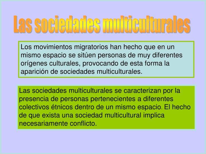 Las sociedades multiculturales