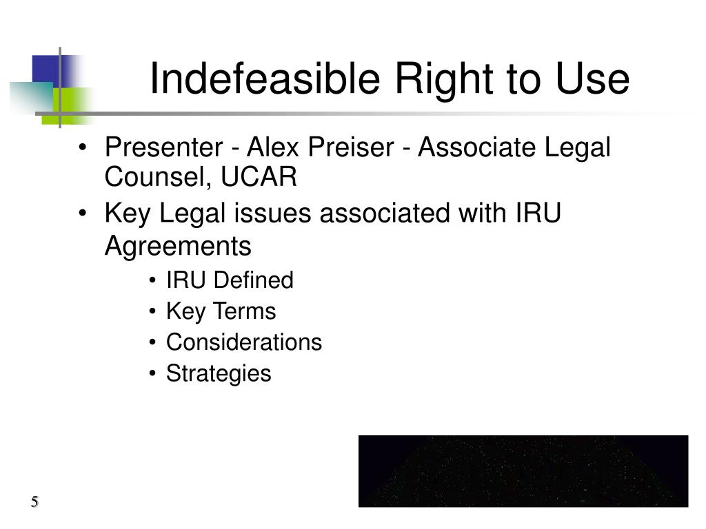 Indefeasible Right to Use