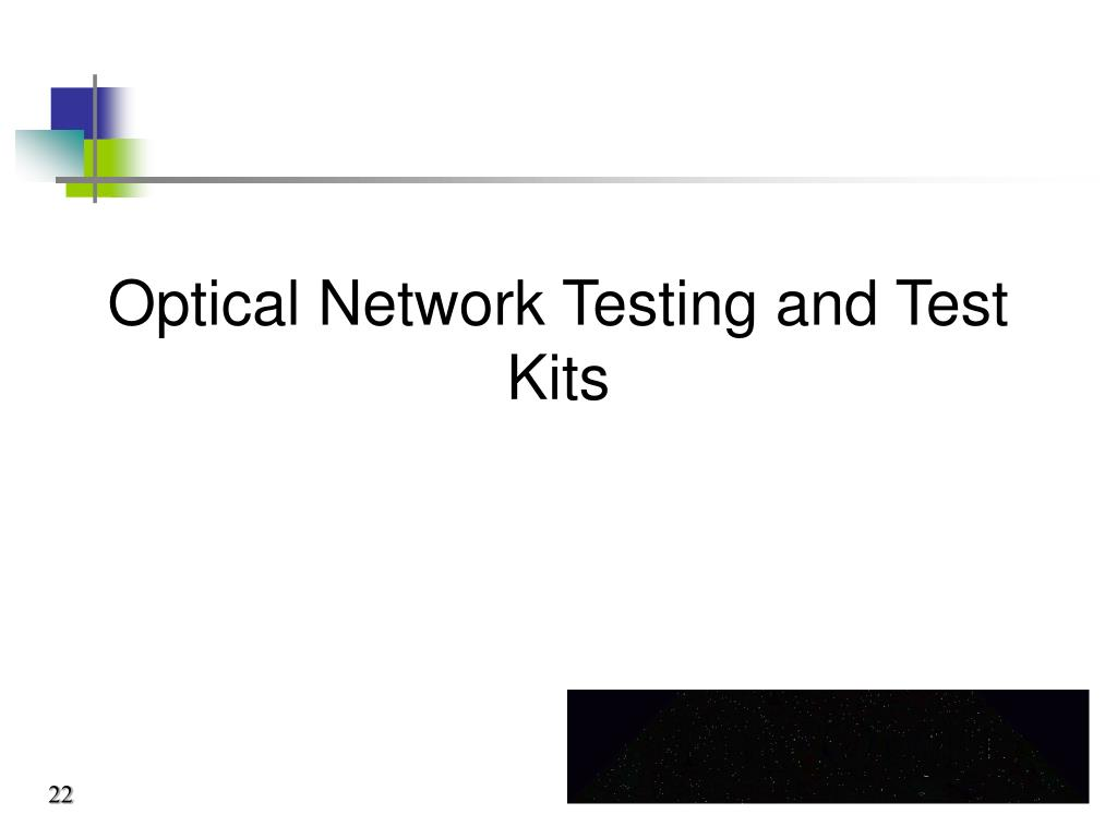 Optical Network Testing and Test Kits