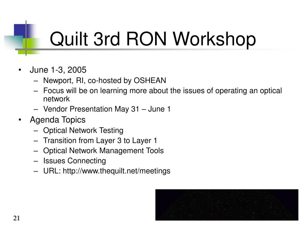 Quilt 3rd RON Workshop
