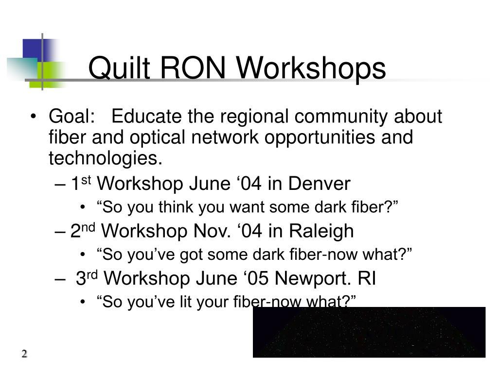 Quilt RON Workshops
