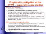 empirical investigation of the stwt explorative case studies