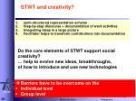 stwt and creativity