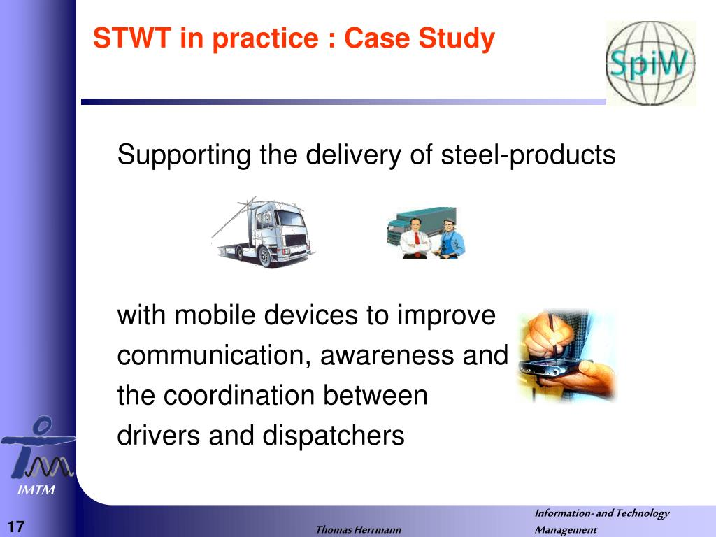 STWT in practice : Case Study