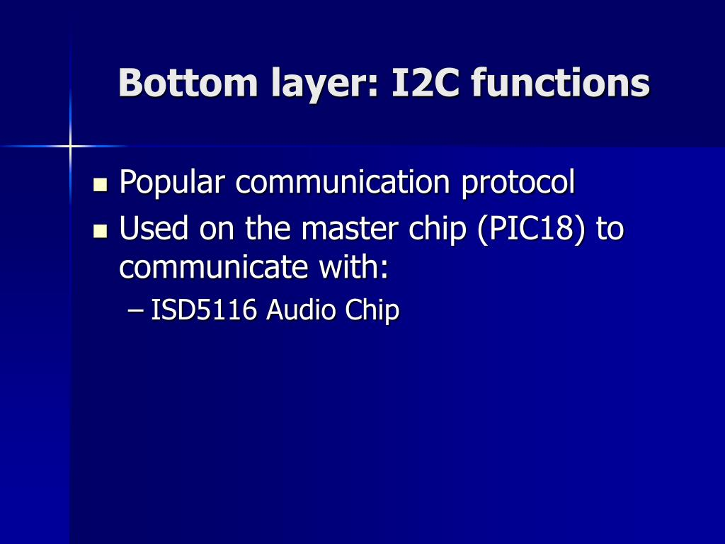 Bottom layer: I2C functions