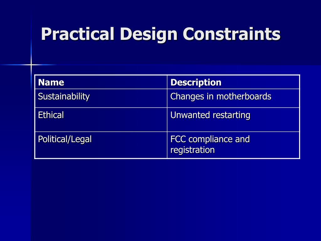 Practical Design Constraints