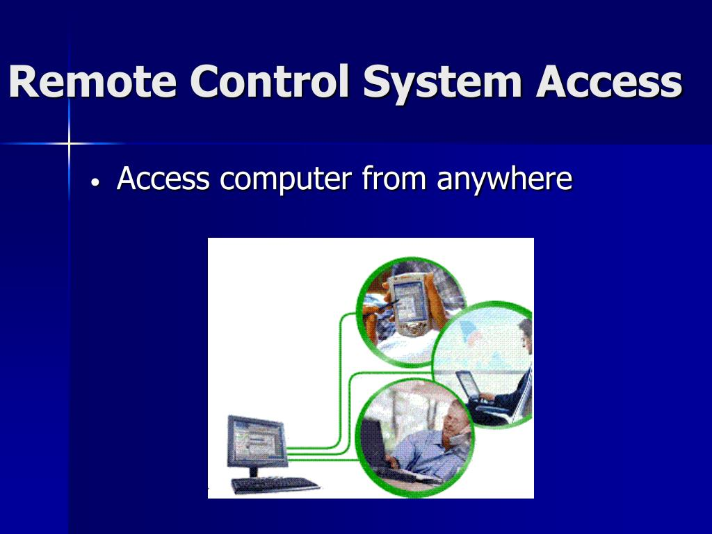 Remote Control System Access