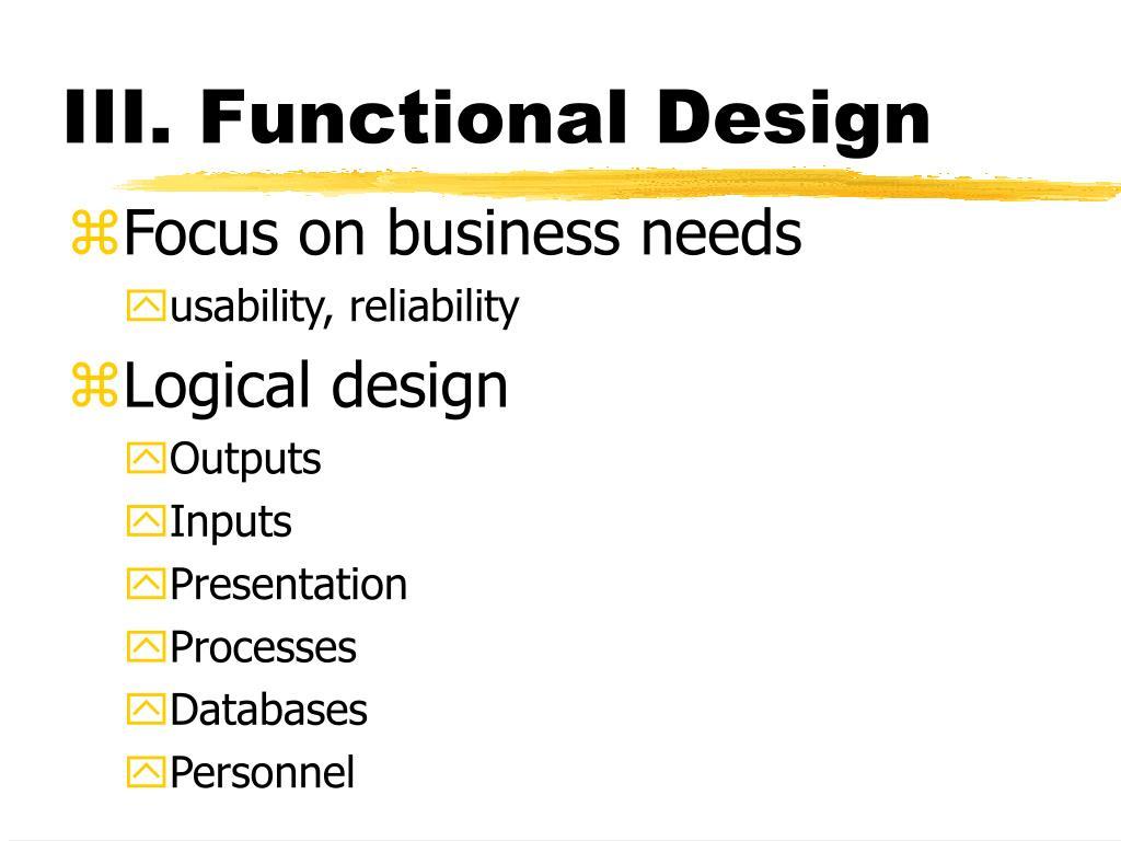 III. Functional Design