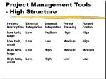 project management tools high structure