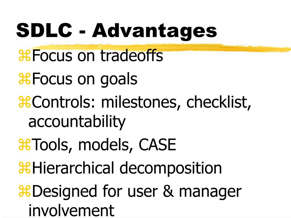 SDLC - Advantages