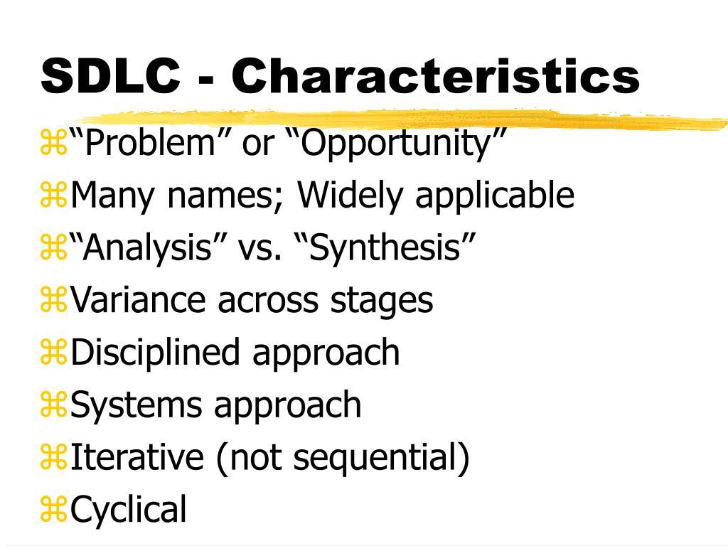 SDLC - Characteristics