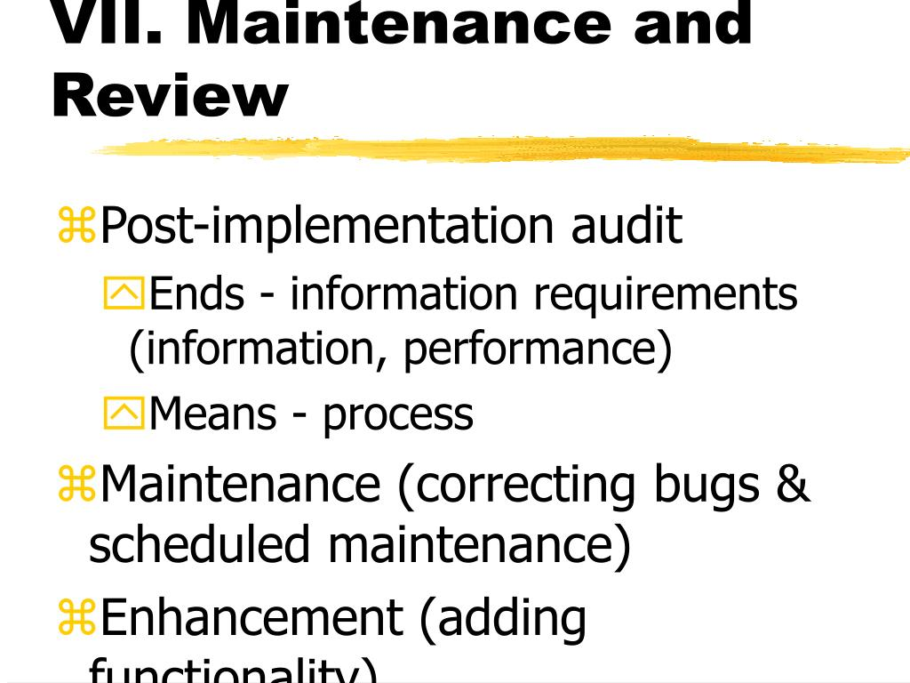 VII. Maintenance and Review