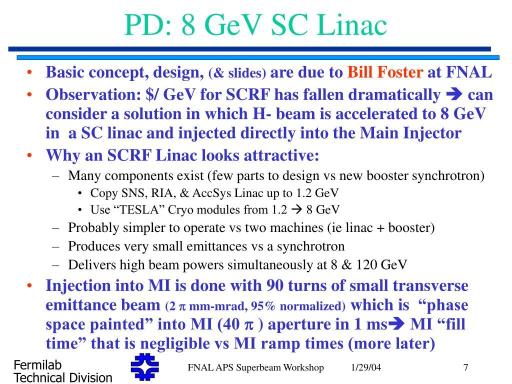 PD: 8 GeV SC Linac