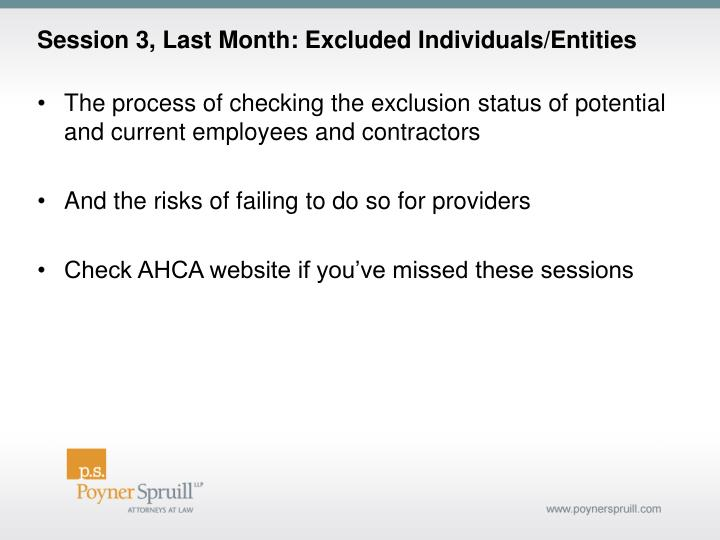 Session 3, Last Month: Excluded Individuals/Entities