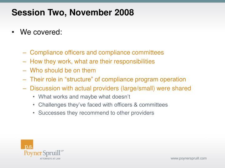 Session Two, November 2008