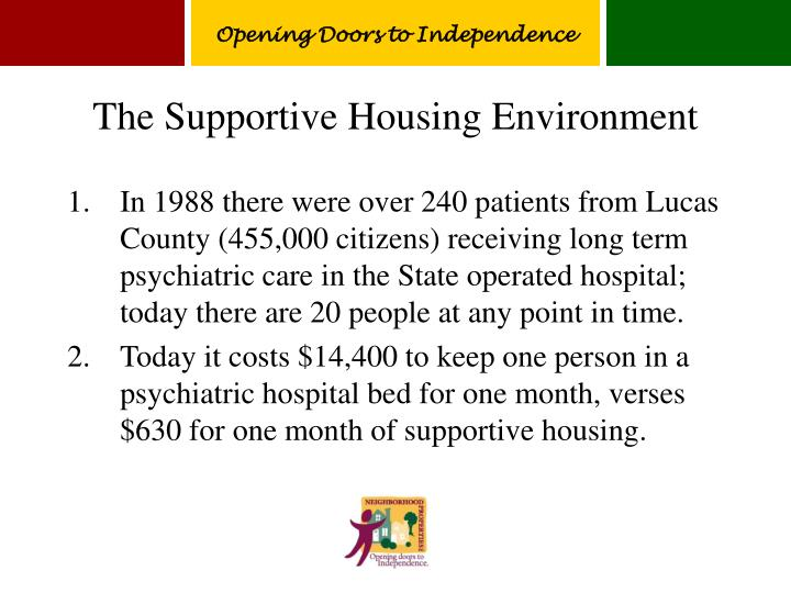 The supportive housing environment
