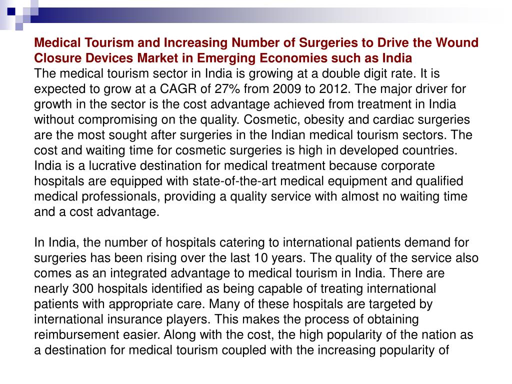 Medical Tourism and Increasing Number of Surgeries to Drive the Wound Closure Devices Market in Emerging Economies such as India