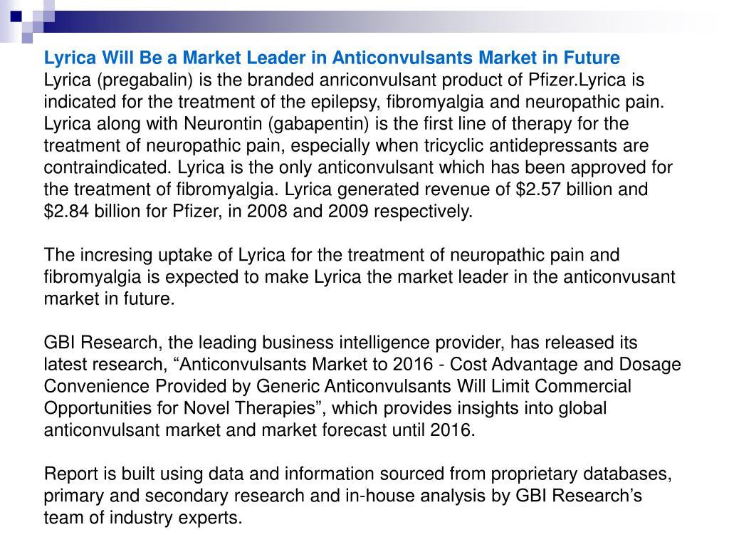 Lyrica Will Be a Market Leader in Anticonvulsants Market in Future
