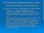 commanders responsibility dalam instrumen hukum internasional2