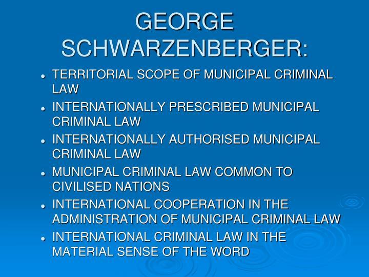 GEORGE SCHWARZENBERGER: