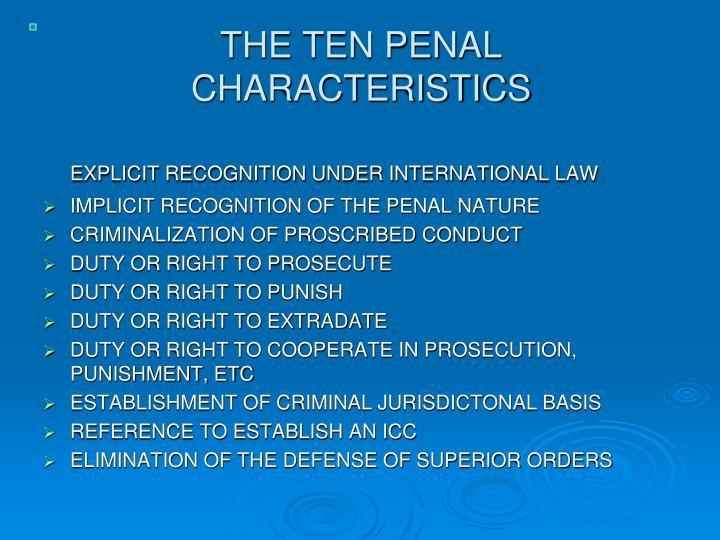 THE TEN PENAL CHARACTERISTICS