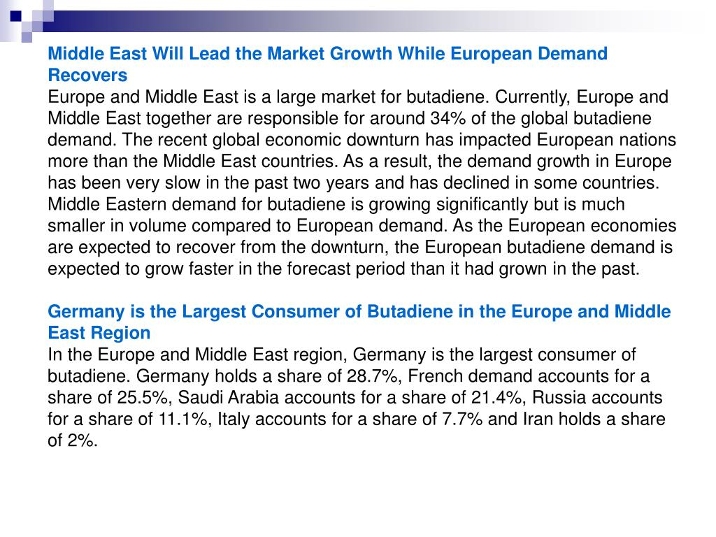 Middle East Will Lead the Market Growth While European Demand Recovers