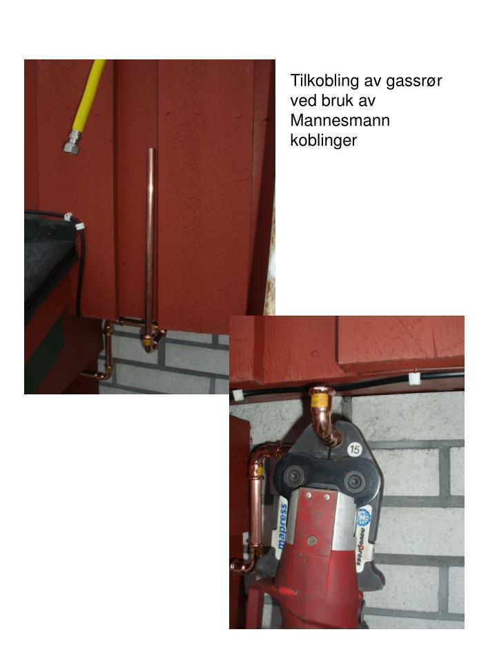 Tilkobling av gassrør
