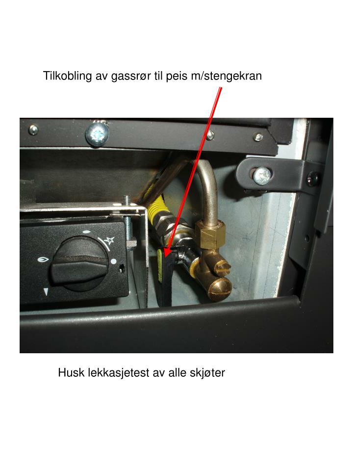 Tilkobling av gassrør til peis m/stengekran