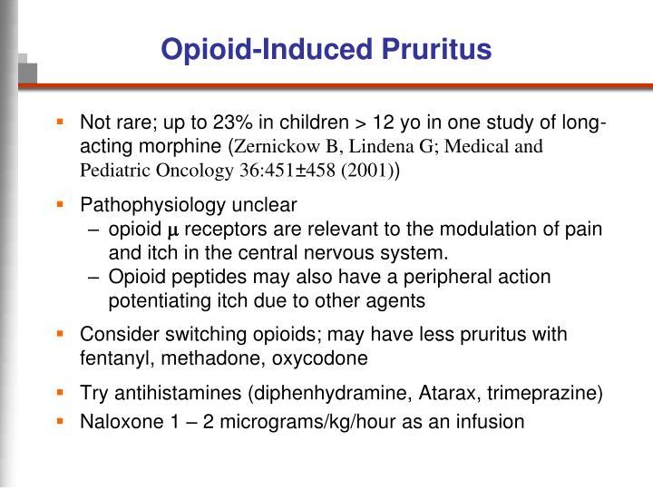 Opioid-Induced Pruritus