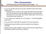 pain assessment self reporting and developmental stage ctd