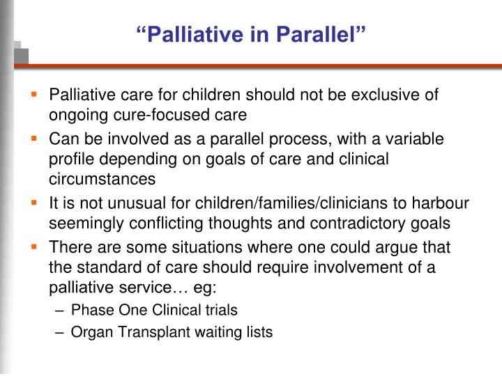 """Palliative in Parallel"""