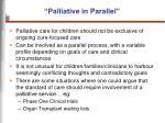 palliative in parallel