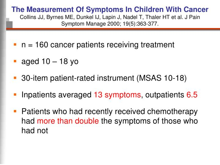 The Measurement Of Symptoms In Children With Cancer