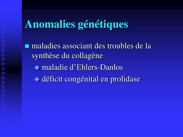 Anomalies génétiques