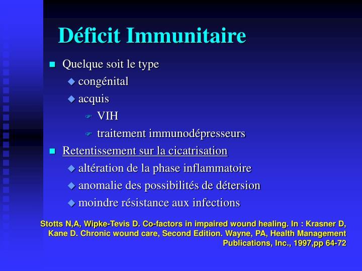 Déficit Immunitaire