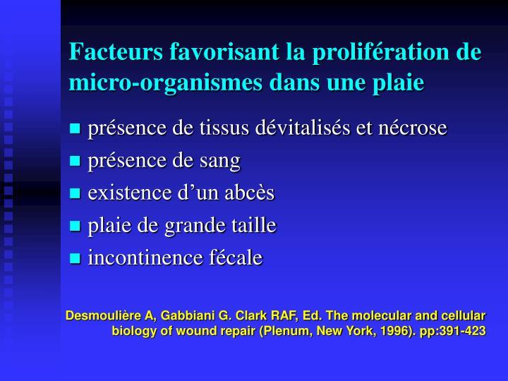 Facteurs favorisant la prolifération de micro-organismes dans une plaie