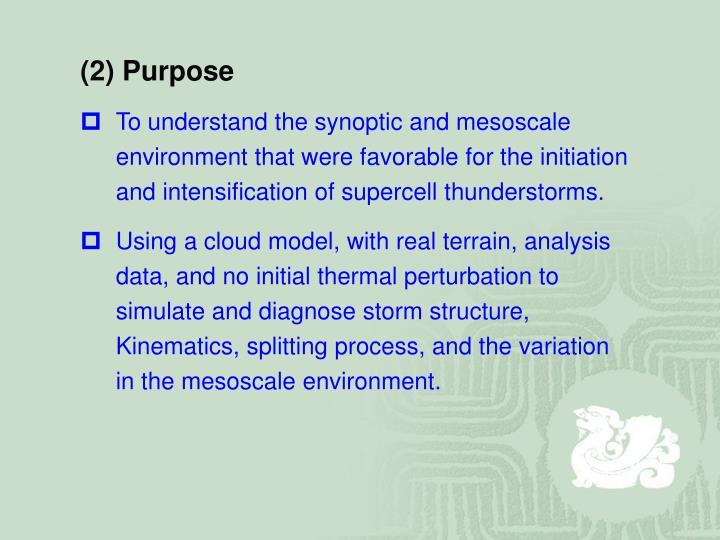 (2) Purpose
