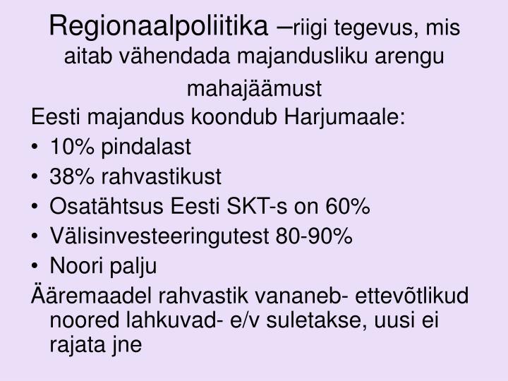 Regionaalpoliitika –