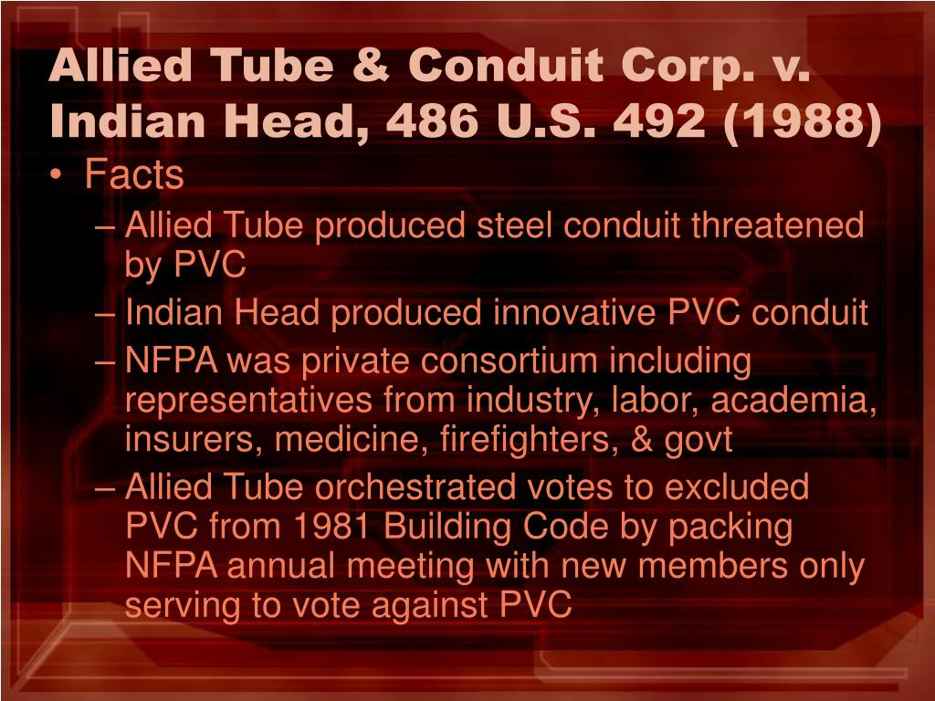 Allied Tube & Conduit Corp. v. Indian Head, 486 U.S. 492 (1988)