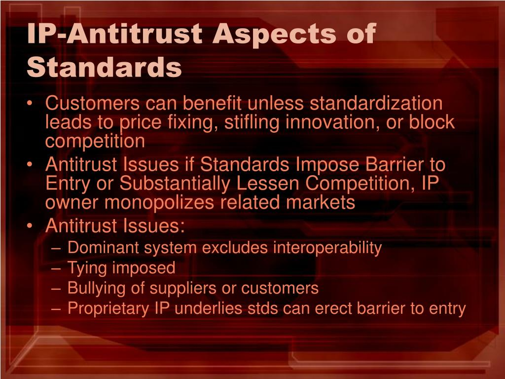 IP-Antitrust Aspects of Standards