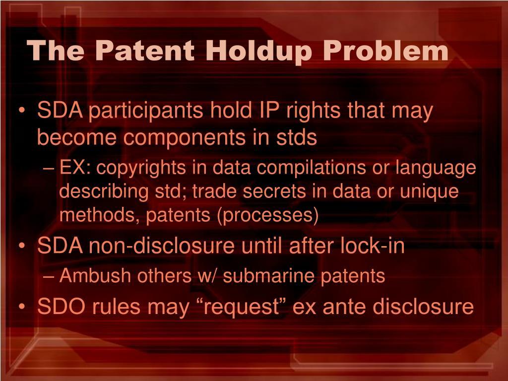 The Patent Holdup Problem